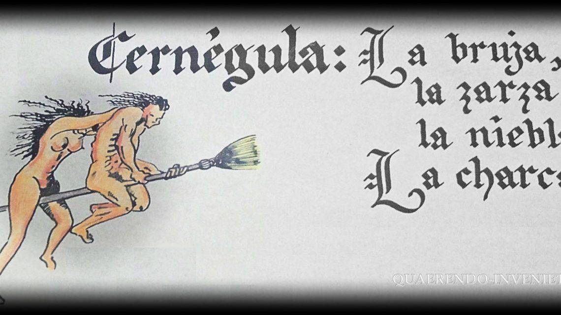 CERNÉGULA, el pueblo de las brujas…